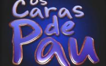 Programa Da Rede Globo Os Caras De Pau