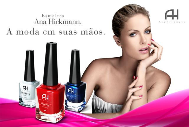 Esmaltes Ana Hickmann – Nova Coleção Ana Hickmann