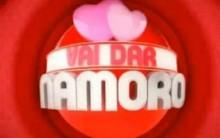 Vai Dar Namoro – Melhor Do Brasil – Inscrições