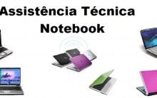 Assistência Técnica Notebook – Autorizada – Telefones e Endereços