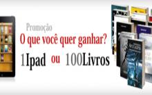 Promoção O que você quer ganhar 1 Ipad ou 100 livros – Inscrições