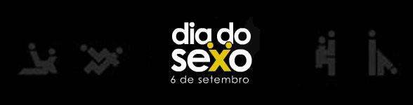Dia Do Sexo – 6 De Setembro