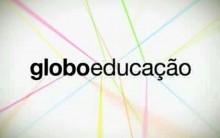 Globo Educação – Rede Globo