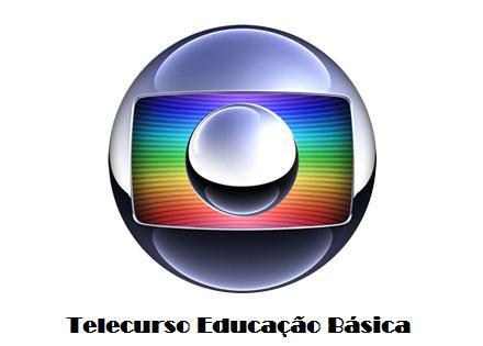 Telecurso Educação Básica – Rede Globo