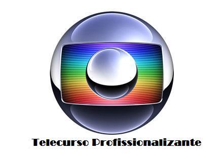 Telecurso Profissionalizante – Rede Globo