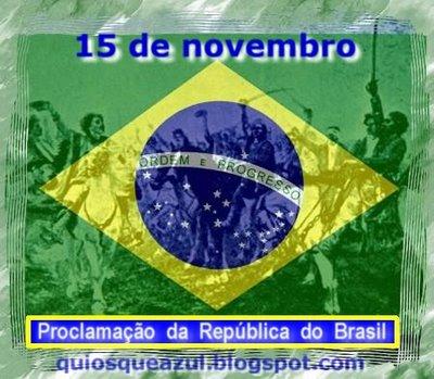 Proclamação Da Republica Brasileira   15 De Novembro