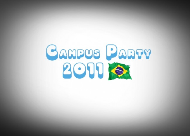 Campus Party Brasil 2011