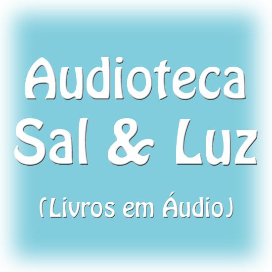 Audioteca Sal e Luz Para Deficientes Visuais
