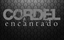 Cordel Encantado – Nova Novela da  Globo
