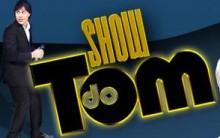 Show Do Tom – R7