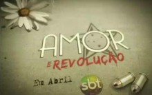 nova novela do SBT amor e revolução – resumo fotos e elenco