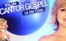 Programa da Eliana – Quadro Tem um Cantor Gospel lá em Casa