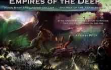 Impérios Profundo O Filme – Sinopse, Fotos