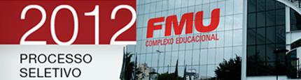 Processo Seletivo FMU 2012 – Inscrições