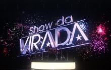 Show da Virada na Globo 2012- Atrações,Programação,Ingressos