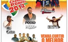 Carnaval  Pompeu 2012 – Ingressos, Atrações, Programação