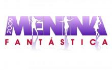 Menina Fantástica 2012 – Como se Inscrever