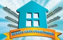 Promoção da Caixa Se Essa Casa Fosse Minha – Regulamento, Prêmios, Como Participar