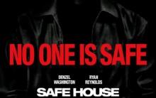 Safe House O Filme – Trailer Sinopse, Pôster