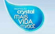 """Promoção """"Mais Vida Em Você Crystal"""" – Como Participar, Prêmios"""