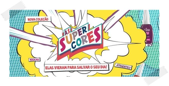 Novos Esmaltes Colorama As Super Cores – Cores