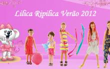 Coleção Lilica Ripilica Alto Verão 2012- Fotos,Cores, Tendências