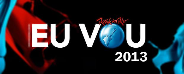 Rock in rio 2013 – Datas, shows, Atrações, Programação, Ingressos