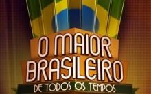 Enquete Quem é o Maior Brasileiro de Todos os Tempos – Vote no Melhor Brasileiro