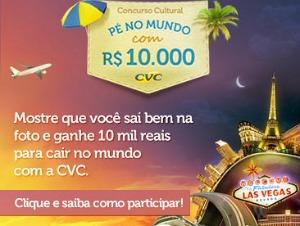 CVC – Promoção Pé no Mundo com 10 Mil – Como Participar, Prêmios