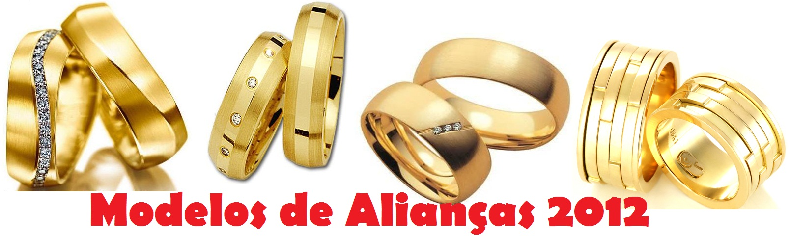 Alianças de Casamento 2012- Novos Modelos, Onde Comprar
