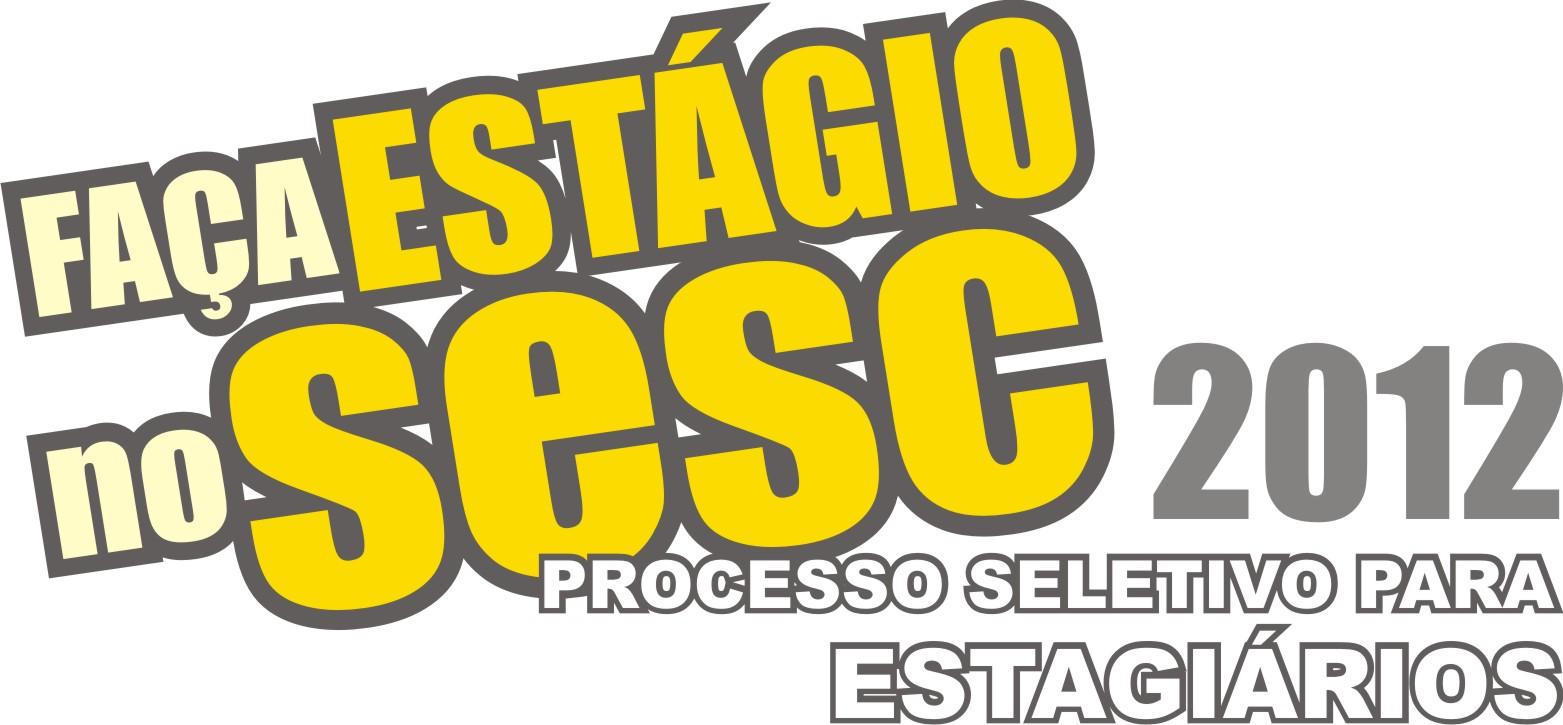 Vagas de Estágio no SESC 2012 – Inscrições, Vagas