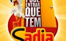 """Promoção """"Pode Entrar Que Tem Sadia"""" 2012 – Como Participar, Prêmios"""