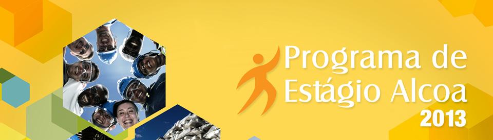 Programa de Estágio Alcoa 2013- Inscrições, Vagas Disponíveis, Benefícios