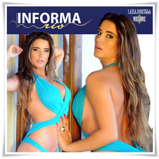 Ensaio Sensual da Ex BBB  Laisa Portella Revista Informa Rio- Fotos, Vídeos