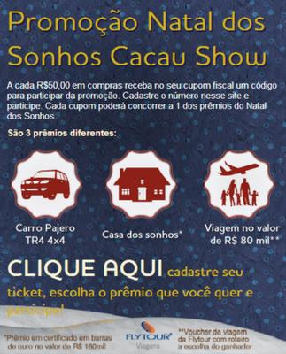 Promoção Natal dos Sonhos 2012 na Cacau Show – Como Participar, Prêmios
