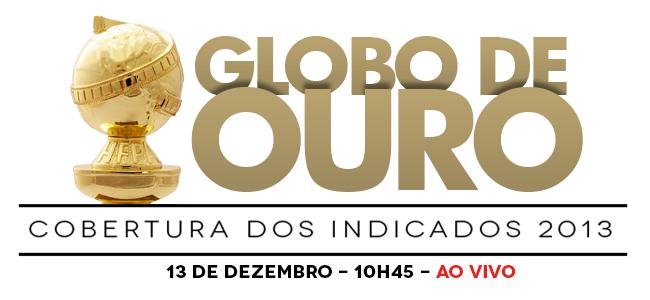 Globo de Ouro 2013 – Ver  a Lista de Indicados e Ganhadores