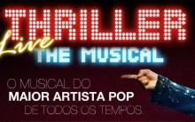 Thriller Live Brasil 2013 – Espetáculo, Comprar Ingressos, Fotos, Data de Estréia