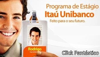 Programa de Estágio Banco Itaú 2013 – Como se Inscrever, Processo Seletivo