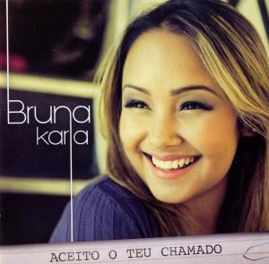Bruna Karla - Aceito Teu Chamado (Frente)