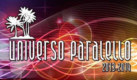 Universo Paralello 2013/2014 – Programação, Atrações, Comprar Ingressos