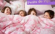 Como Fazer Uma Festa do Pijama – Dicas, O Que Não Pode Faltar