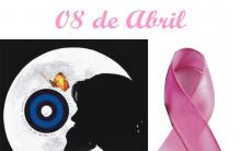 Dia 08 de Abril dia Mundial de Combate ao Câncer – Informações