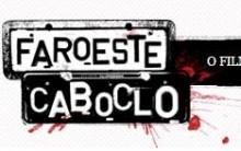 Faroeste Caboclo O Filme – Estreia, Elenco, Trailer