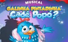 Musical A Galinha Pintadinha, Cadê o Popó?  SP – Comprar Ingressos Online