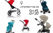 Lançamentos de Carrinhos de Bebês 2013 – Onde Comprar e Preços