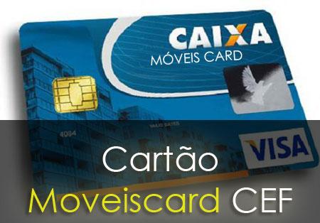Cartão Móveiscard da Caixa Econômica – Para que Serve e Como Solicitar
