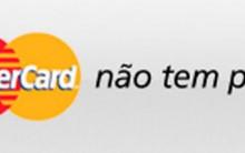 Promoção MasterCard não Tem Preço – Como Fazer Cadastro no Site