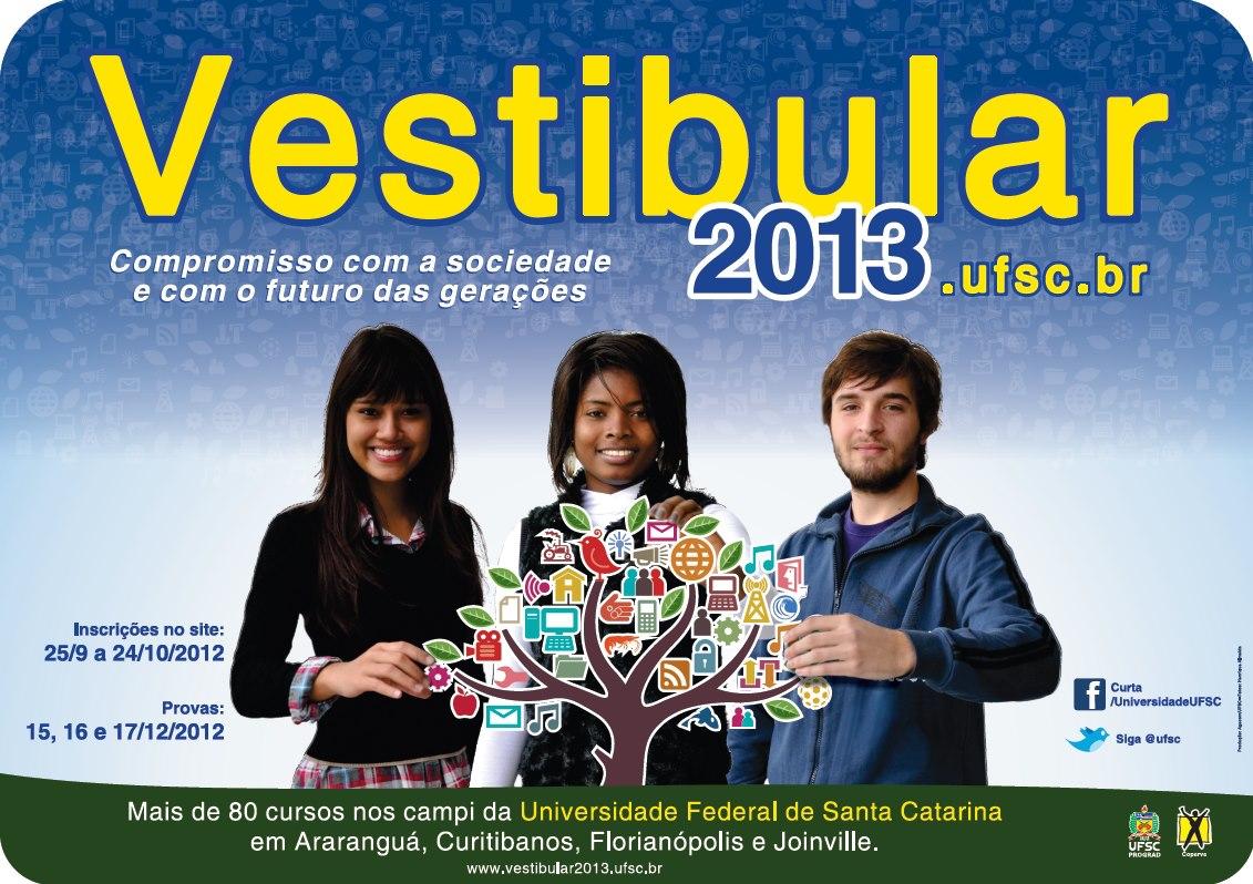 Vestibular UFSC 2013 – Como Fazer inscrições, Processo Seletivo, Edital