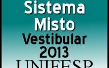 Unifesp vestibular 2013 – Cursos Oferecidos, Inscrições, Processo Seletivo