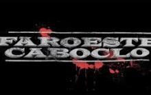 Filme Faroeste Caboclo – Trailer, Resenha e Lançamento
